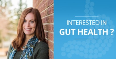 Interested in Gut Health? - Dr. Leisha Laird